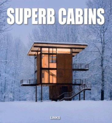 Superb Cabins: Small Houses in Nature 9788496263840