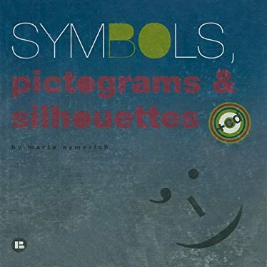 Symbols, Pictograms & Silhouettes [With CDROM] 9788496774353