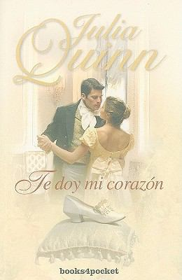Te Doy Mi Corazon = An Offer from a Gentleman 9788492516957