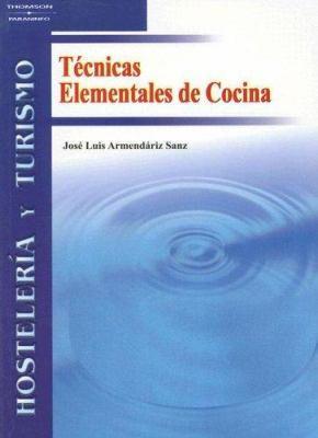 Tecnicas Elementales de Cocina 9788497324908