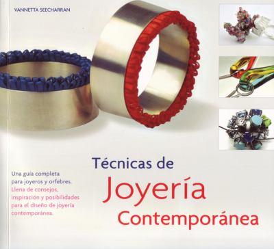 Tecnicas de Joyeria Contemporanea 9788495376985