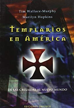 Templarios En Am'rica 9788497774703