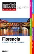 Time Out Seleccion Florencia: Lo Nuevo/Lo Actual/Lo Mejor 9788498014617