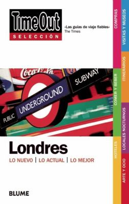 Time Out Seleccion Londres = Time Out Shortlist London 9788498014624