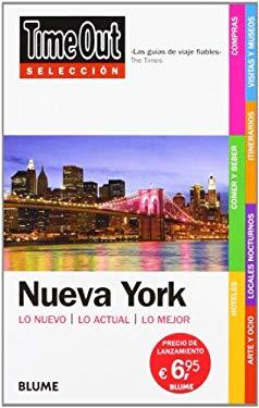 Time Out Seleccion Nueva York: Lo Nuevo/Lo Actual/Lo Mejor 9788498014570