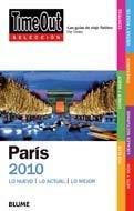 Time Out Seleccion Paris: Lo Nuevo/Lo Actual/Lo Mejor 9788498014587