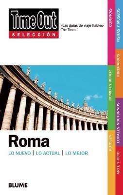 Time Out Seleccion Roma: Lo Nuevo/Lo Actual/Lo Mejor 9788498014655