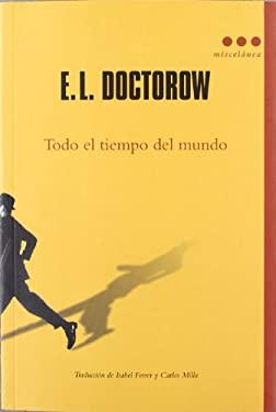 Todo el Tiempo del Mundo = All the Time in the World 9788493864460
