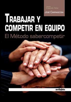 Trabajar y Competir En Equipo 9788497455466