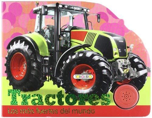 Tractores: Los Mas Fuertes del Mundo 9788498064834