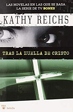 Tras la Huella de Cristo = Cross Bones 9788498671391