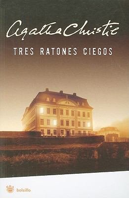 Tres Ratones Ciegos = Three Blind Mice 9788498672428