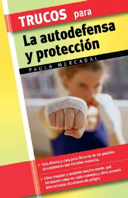 Trucos Para La Autodefensa y Proteccisn 9788497645348