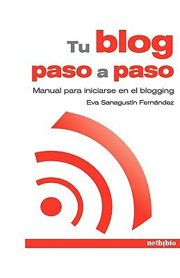Tu Blog Paso a Paso 9788497452779