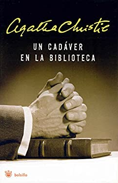 Un Cadaver en la Biblioteca = The Body in the Library 9788498672435