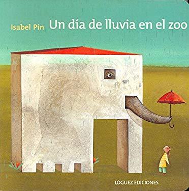 Un Dia de Lluvia en el Zoo 9788496646087