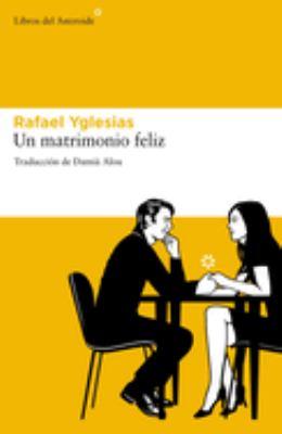 Un Matrimonio Feliz 9788492663378