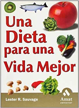 Una Dieta Para Una Vida Mejor 9788497350655