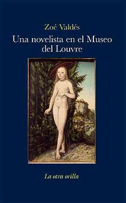Una Novelista en el Museo de Louvre 9788492451623