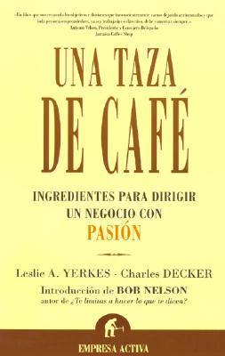 Una Taza de Cafe = Una Taza de Cafe