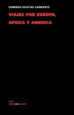 Viajes Por Europa, Africa y America 1845-1848 9788498161618