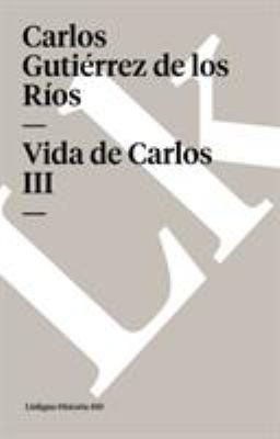 Vida de Carlos III 9788498161502
