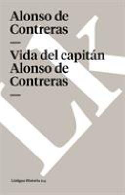Vida del Capitan Alonso de Contreras 9788498168341