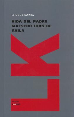 Vida del Padre Maestro Juan de Avila
