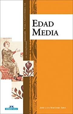 Vida y Costumbres en la Edad Media