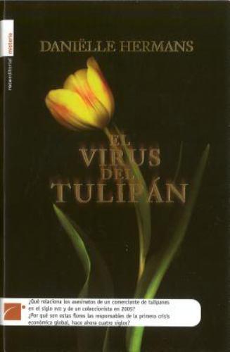 Virus del Tulipn, El 9788499180090