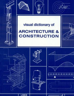Visual Dictionary of Architecture & Construction 9788496424296