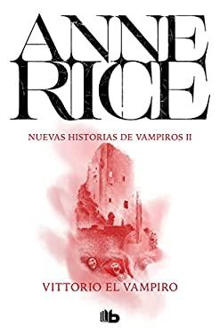 Vittorio el Vampiro = Vittorio, the Vampire 9788498723793