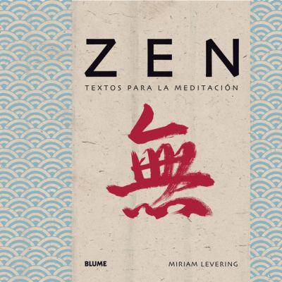 Zen: Textos Para La Meditacion 9788498011876