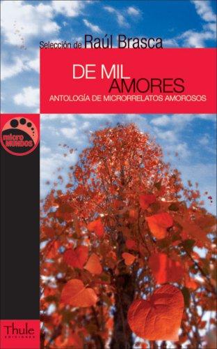 de Mil Amores: Antologia de Microrrelatos Amorosos 9788496473003