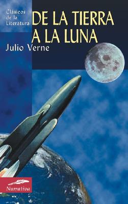 de la Tierra a la Luna 9788497643665
