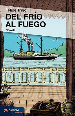 del Frio Al Fuego 9788493689315