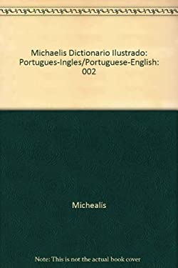 Dicionario Michaelis Ilustrado: Portuguese to English 9788506015988