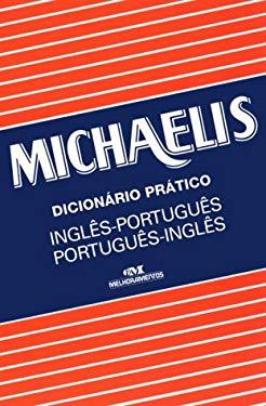 Dicionario Practico Michaelis: English-Portuguese / Portuguese-English - Michaelis