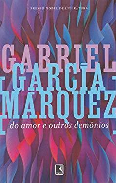 Do Amor e Outros Demnios - Gabriel Garcia Marquez