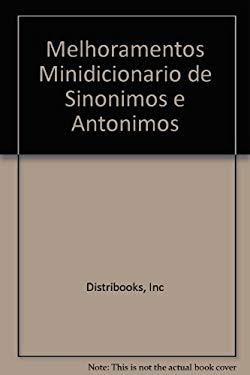 Melhoramentos Minidicionario de Sinonimos e Antonimos - Distribooks, Inc