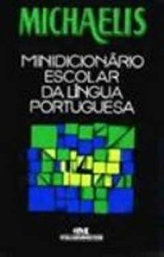 Minidicionario Escolar Da Lingua Portuguesa - Vrios Autores