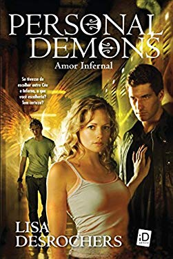 Personal Demons: Amor Infernal (Em Portugues do Brasil) - Lisa Desrochers