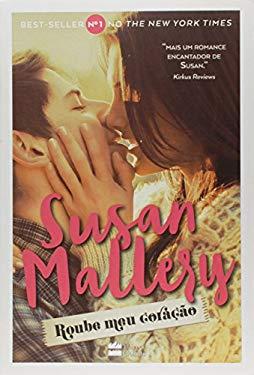 Roube Meu Corao (Em Portuguese do Brasil) - Susan Mallery