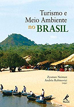 Turismo E Meio Ambiente No Brasil - Neiman, Zysman
