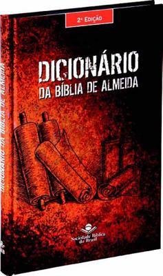 Dicionaario Da Biblia de Almeida = Almeida Bible Dictionary 9788531108051
