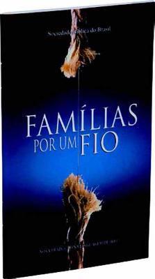 Familias Por Um Fio = Family Togetherness Portion 9788531111877