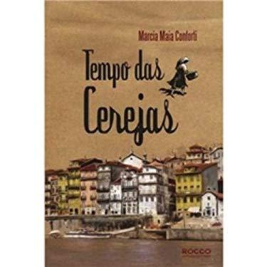Tempo Das Cerejas (Em Portuguese do Brasil) - Marcia Maia Conforti