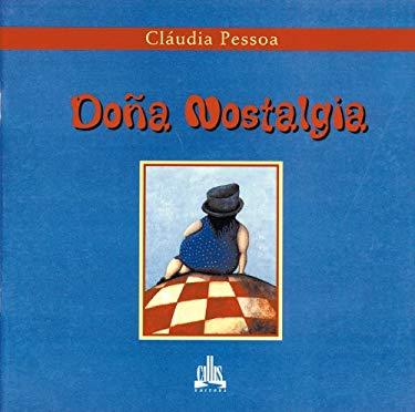 Dona Nostalgia - Pessoa, Claudia