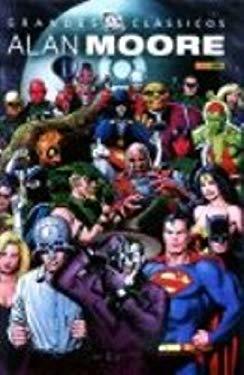 Grandes Clssicos DC: os Novos Tits - Vol. 1 - Alan Moore