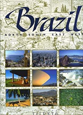 Brazil North South East West - Robert H. L. Seadon